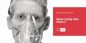 nefes darlığı olan hasta 2